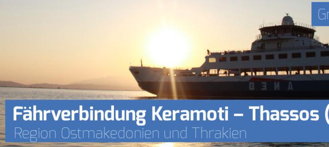 Mit der Fähre nach Thassos: Fährverbindung Keramoti – Thassos (Limenas)
