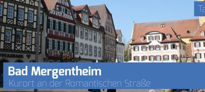 Bad Mergentheim – Kurort an der Romantischen Straße