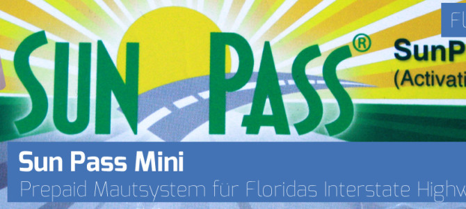 SunPass – Mautgebühr in Florida