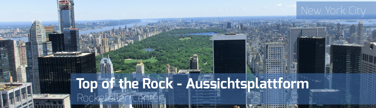 Top of the Rock - Aussichtsplattform - Rockefeller Center