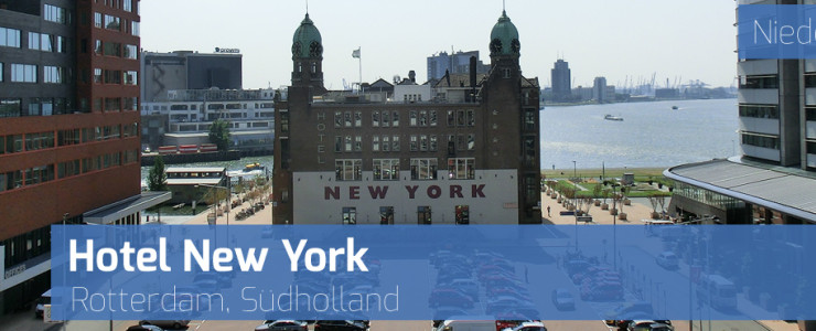 Hotel New York und Restaurant New York – Rotterdam