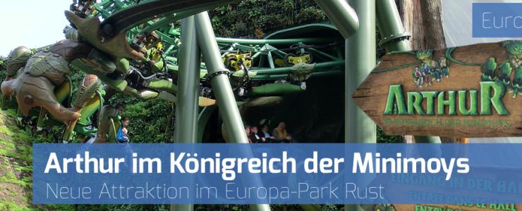 Neue Attraktion im Europa-Park: Arthur und das Königreich der Minimoys
