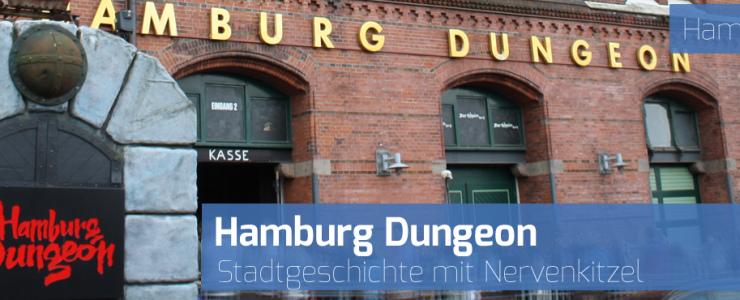 Hamburg Dungeon – Stadtgeschichte mit Nervenkitzel