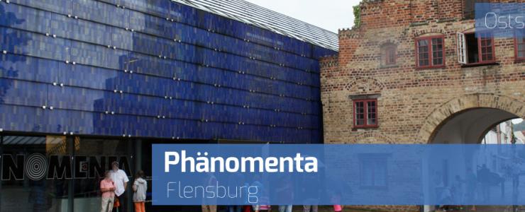 Phänomenta Flensburg – Physik zum Anfassen und Erleben