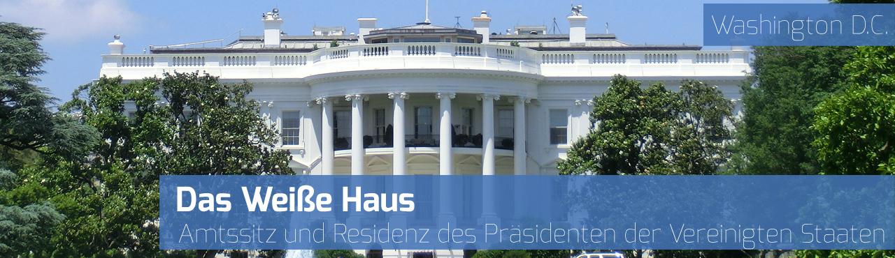 Weißes Haus - Washington D.C.