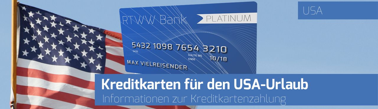 Kreditkarten für den USA-Urlaub