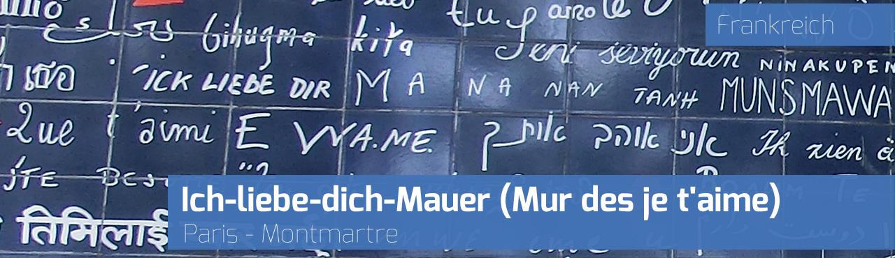 Ich-liebe-dich-Mauer Paris Montmartre